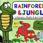 Rainforest Unit - Literacy and Math Centers (60 pages) - W