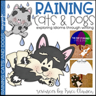 Raining Cats & Dogs - Expression Writing Activity and Craft