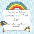 Rainy days and Rainbows Concepts of Print Sort!