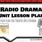 Rdaio Drama Unit Lesson Plan Theatre Arts/Drama