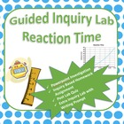 Reaction Time Inquiry Based Lab w/Homework, Quiz, and Mini-Lab
