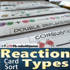 Reaction Types Interactive Graphic Organizer and Card Sort