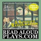 "Read Aloud Play: O.Henry's ""A Retrieved Reformation"" Class"