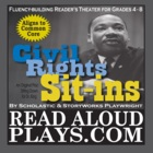 Read Aloud Plays: Sitting Down for Dr. King class set play