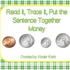 Read it, Trace It, Put the Sentence Together: Money Theme
