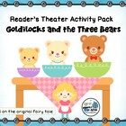 Reader's Theater Activity Pack - Goldilocks and the Three Bears