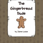 Readers' Theater: The Gingerbread Dude