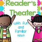 Reader's Theater with Familiar Text