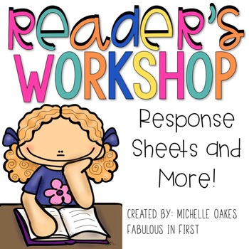Reader's Workshop Response Sheets: Comprehension Graphic Organizers