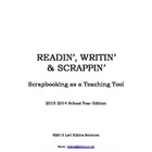 Readin', Writin' & Scrappin':  Scrapbooking as a Teaching Tool