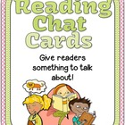 Reading Chat Cards, Thinking stems for Literary and Inform