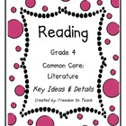 Reading Common Core ELA Literature Grade 4 Plans Organizers