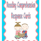 Reading Comprehension Response Cards