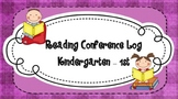 Reading Conference Log Kindergarten - 1st Grade