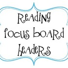 Reading Focus Board Headers