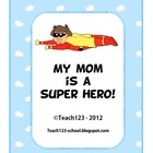 Reading - Graphic Novels: My Mom is My Superhero