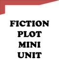 Reading Lessons That Work - Teaching Plot Mini Unit