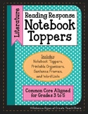 Reading Response Notebook Toppers
