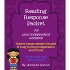 Reading Response Packet: For Your Independent Workers!