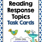 Reading Response Topics Task Cards, Write About Your Readi