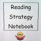 Reading Strategies Notebook