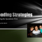 Reading Strategies- Reading the Questions First