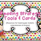 Reading Strategy Cards and Tools {A Comprehension Focus}
