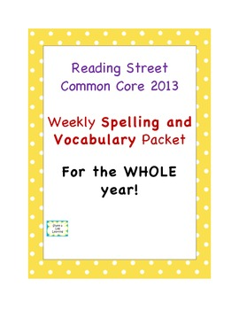 Reading Street 2013 3rd Grade WHOLE YEAR SPELLING PRACTICE
