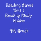 Reading Street 4th Grade Unit 1 Reading Study Guide Bundle