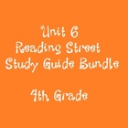 Reading Street 4th Grade Unit 6 Reading Study Guide Bundle