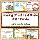 Reading Street First Grade Unit 3 Bundle