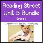 Reading Street Unit 5 Grade 3 Bundle