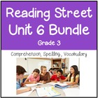 Reading Street Unit 6 Grade 3 Bundle