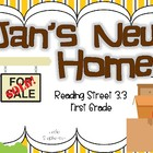 Reading Street's Jan's New Home