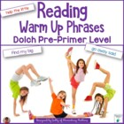 Reading Warm Up Phrases Dolch Pre-primer level