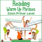 Reading Warm Up Phrases Dolch Primer level