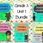 Reading Wonders, GRADE 3 CENTERS (Unit 1 BUNDLE!
