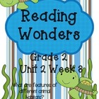 Reading Wonders, Grade 2, Unit 2, Week 3