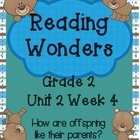 Reading Wonders, Grade 2, Unit 2, Week 4