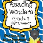 Reading Wonders Resources, Grade 2, Unit 1, Week 3