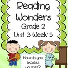 Reading Wonders Resources, Grade 2, Unit 3, Week 5
