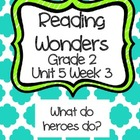 Reading Wonders Resources, Grade 2, Unit 5, Week 3