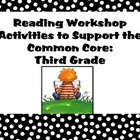 Reading Workshop Activities to Support the Common Core: Th