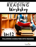 Reading Workshop: Following Characters Into Meaning