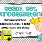 Ready, Set, Kindergarten {introduction to K ELA & Math Com