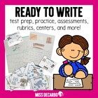 Ready to Write! {Test Prep & Practice For Lil' Common Core