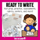 Ready to Write! Writing Unit {Test Prep & Practice For Lil