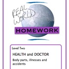 Real World Homework - Doctor, Health (Sp, Fr)