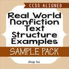Real World Nonfiction Text Structure Examples (CCSS)