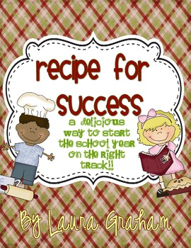 Recipe for Success! A delicious way to start the school year!